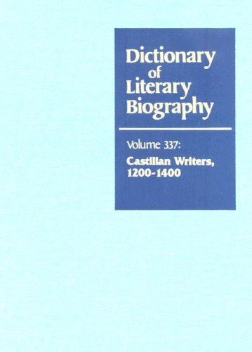 Dictionary of Literary Biography: Castilian Writers 1200-1400: Greenia, George