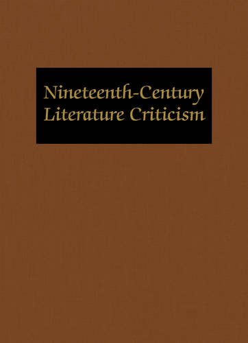 9780787686550: Nineteenth-Century Literature Criticism: Excerpts from Criticism of the Works of Nineteenth-Century Novelists, Poets, Playwrights, Short-Story Writers, & Other Creative Writers