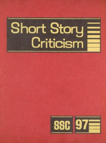 Short Story Criticism, Volume 97: Criticism of the Works of Short Fiction Writers (Hardback)