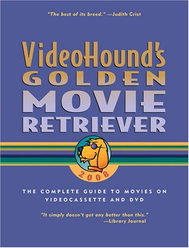 9780787689810: Videohound's Golden Movie Retriever 2008 (Videohound's Golden Movie Retriever Series)