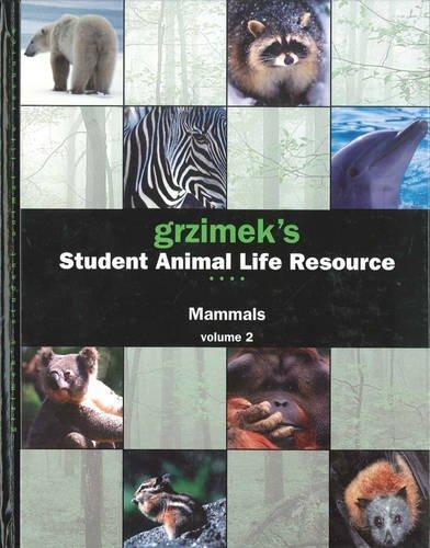 9780787691837: Mammals (Grzimek's Student Animal Life Resource)