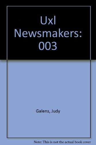 9780787691943: Uxl Newsmakers: 003