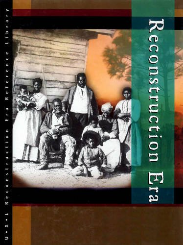 Reconstruction Era Reference Library (Hardback): Ann E Burg, Lawrence W Baker