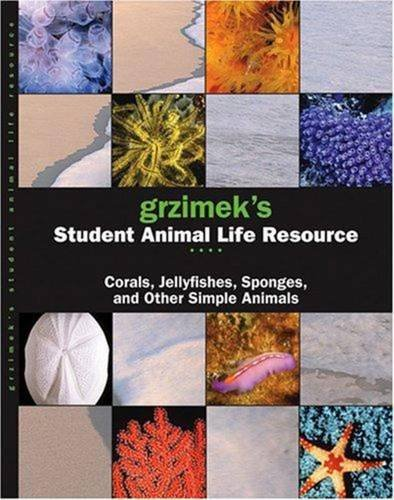 9780787694128: Grzimek's Student Animal Life Resource: Corals, Jellyfish, Sponges and Other Simple Animals