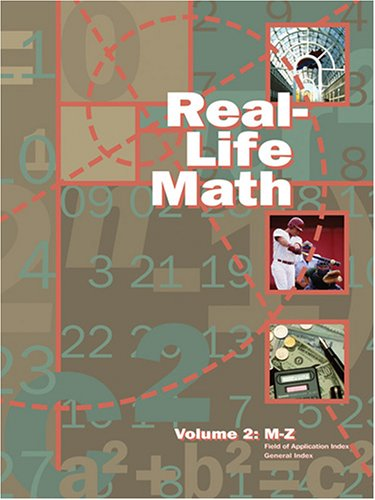 Real-Life Math: Editor-K. Lee Lerner;