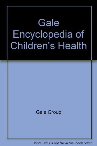 Gale Ency of Childrens Health: Infancy Thrgh Adolescence V2 (Hardback)