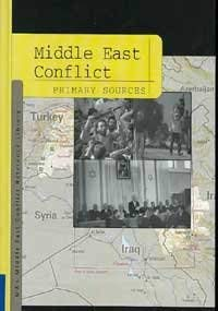 Middle East Conflict: Primary Sources: Pendergast, Tom; Pendergast,