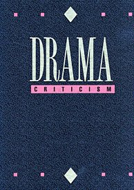9780787696382: Drama Criticism: Excerpts from Criticism of the Most Significant and Widely Studied Dramatic Works