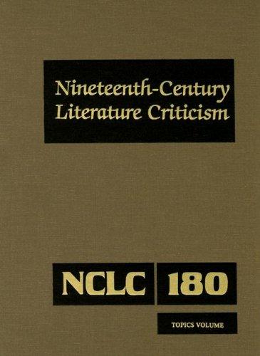 Nineteenth-Century Literature Criticism: Topics Volume: 180 (Nineteenth-Century Literature ...