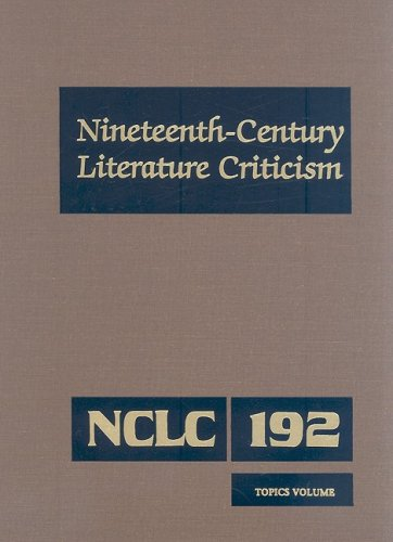 9780787698638: Nineteenth-Century Literature Criticism: Excerpts from Criticism of the Works of Nineteenth-Century Novelists, Poets, Playwrights, Short-Story Writers, & Other Creative Writers