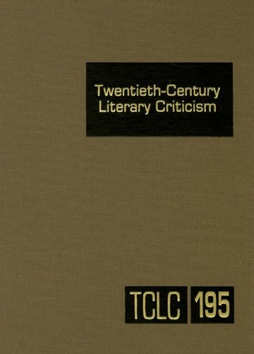 9780787699703: Twentieth-Century Literary Criticism: Excerpts from Criticism of the Works of Novelists, Poets, Playwrights, Short Story Writers, & Other Creative Writers Volume # 195