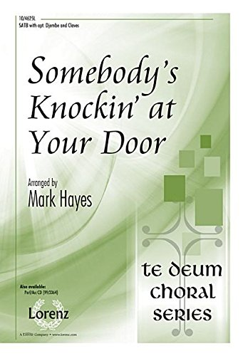 9780787712440: Somebody's Knockin' at Your Door (Sacred Anthem, SATB, Piano)