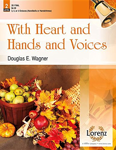 9780787713256: With Heart and Hands and Voices (Handbell Sheet Music, Handbell 3-5 octaves)