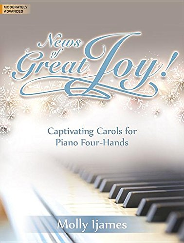 9780787713539: News of Great Joy!: Captivating Carols for Piano Four-Hands