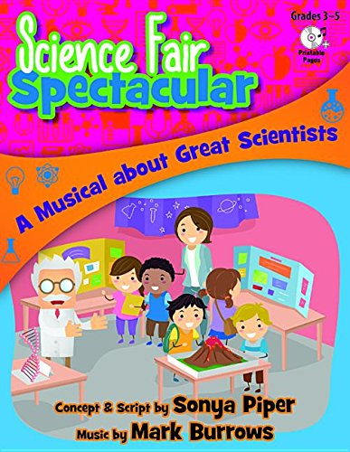 9780787713713: Science Fair Spectacular: A Musical about Great Scientists