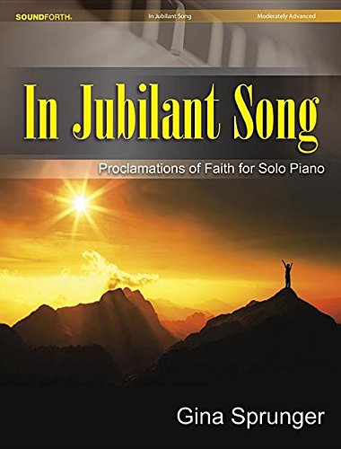9780787714239: In Jubilant Song: Proclamations of Faith for Solo Piano