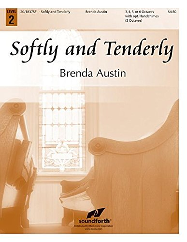 9780787715397: Softly and Tenderly (Handbell Sheet Music, Handbell 3-6 octaves)
