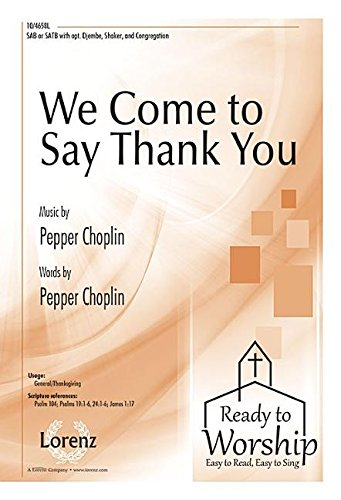 9780787715632: We Come to Say Thank You