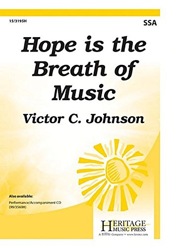 9780787715915: Hope is the Breath of Music (Educational Octavo, SSA, Piano)
