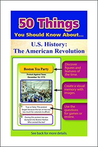 50 Things You Should Know about U.S. History: The American Revolution Flash Cards (Paperback): ...