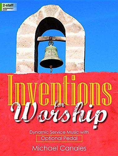 9780787716288: Inventions for Worship: Dynamic Service Music with Optional Pedal
