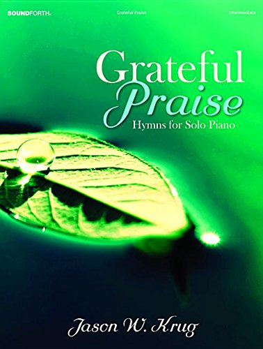 9780787717131: Grateful Praise: Hymns for Solo Piano