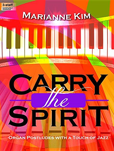 9780787717643: Carry the Spirit: Organ Postludes with a Touch of Jazz