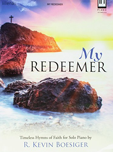 9780787718343: My Redeemer: Timeless Hymns of Faith for Solo Piano