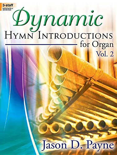 9780787734770: Dynamic Hymn Introductions for Organ, Vol. 2 (Sacred Organ, Organ 3-staff)
