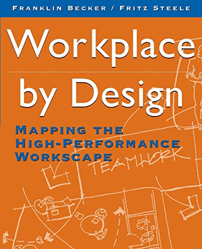 9780787900472: Workplace by Design: Mapping the High-Performance Workscape