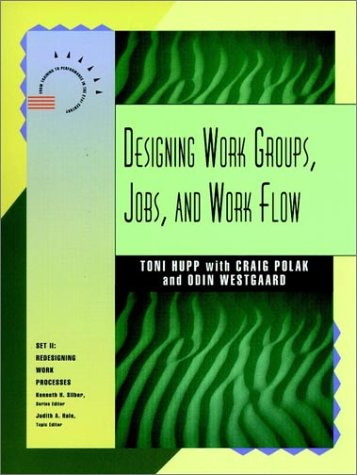 9780787900632: Designing Work Groups, Jobs and Work Flow (ISPI)