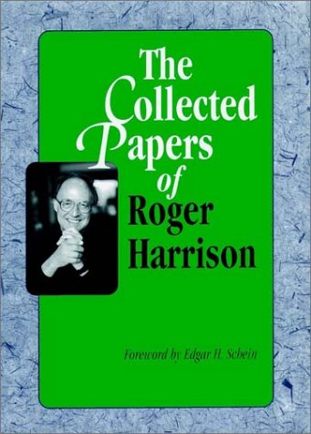 9780787900830: The Collected Papers of Roger Harrison (Jossey Bass Business and Management Series)