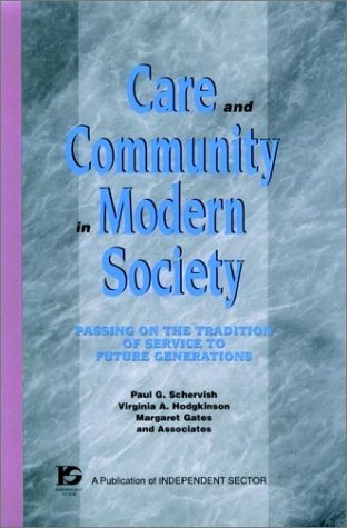 Care and Community in Modern Society: Passing on the Tradition of Service to Future Generations (...