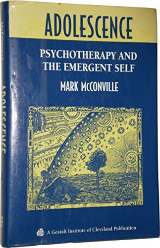 9780787901240: Adolescence: Psychotherapy and the Emergent Self