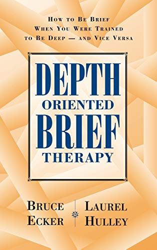 9780787901523: Depth Oriented Brief Therapy: How to Be Brief When You Were Trained to Be Deep and Vice Versa