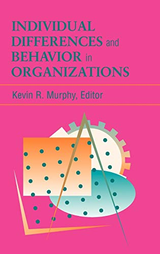 9780787901745: Individual Differences and Behavior in Organizations (Jossey-bass Business & Management Series)