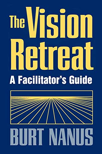 9780787901752: The Vision Retreat Set, A Facilitator's Guide