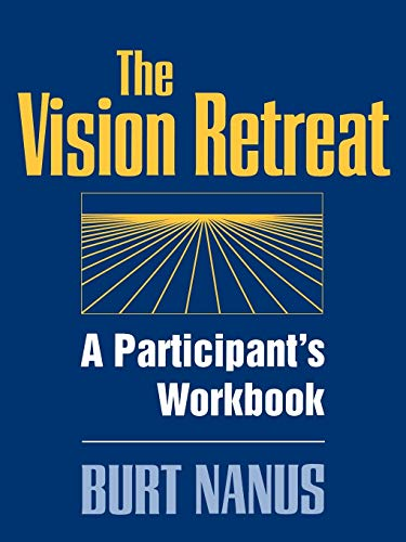 9780787901769: The Vision Retreat Set, A Participant's Workbook