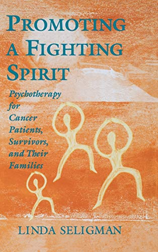 9780787901905: Promoting a Fighting Spirit: Psychotherapy for Cancer Patients, Survivors, and Their Families