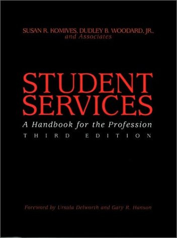 9780787902100: Student Services: A Handbook for the Profession (Jossey-Bass Higher and Adult Education Series)