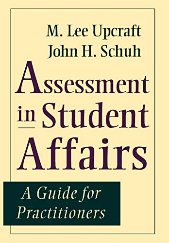 Assessment Student Affairs Guide (Jossey-Bass Higher and Adult Education (Hardcover))