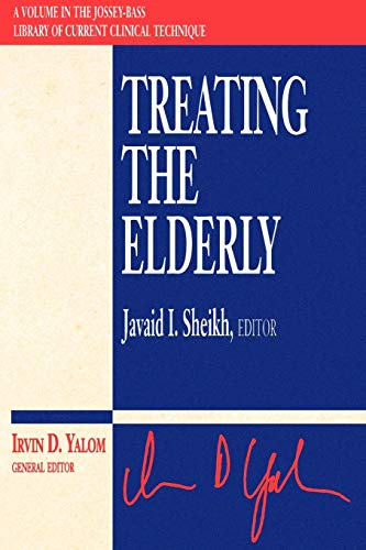 Treating the Elderly (Jossey-Bass Library of Current: Javaid I. Sheikh,