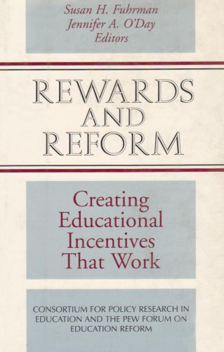 9780787902377: Rewards and Reform: Creating Educational Incentives That Work (Jossey-Bass Education)