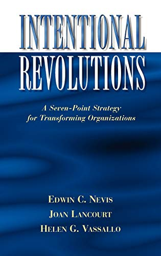 9780787902407: Intentional Revolutions: A Seven-Point Strategy for Transforming Organizations