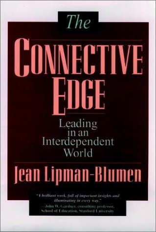 9780787902438: The Connective Edge: Leading in an Interdependent World