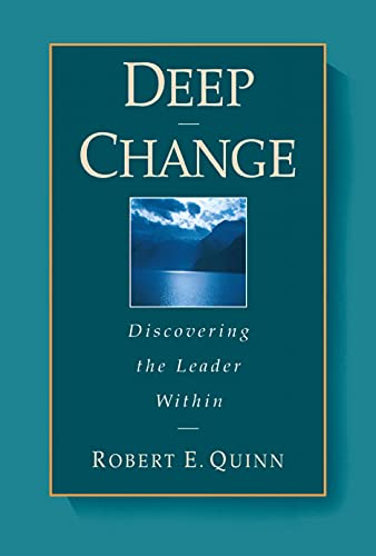 9780787902445: Deep Change: Discovering the Leader Within (Wiley Desktop Editions)