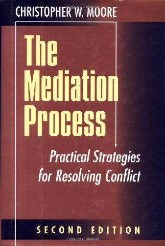 9780787902483: The Mediation Process: Practical Strategies for Resolving Conflict