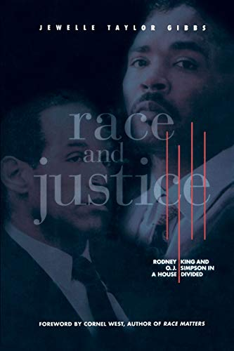 Race and Justice: Rodney King and O. J. Simpson in a House Divided (0787902640) by Jewelle Taylor Gibbs