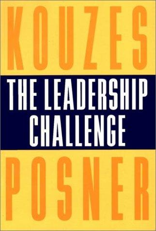 The Leadership Challenge: How to Keep Getting: Kouzes, James M.;