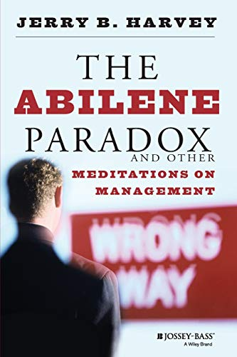 9780787902773: The Abilene Parados and Other Meditations on Management